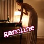 """Cartaz do filme """"Gasoline [Hollywood em Chamas]"""", """"Projeto Heist Films Entertainment"""", 2012, lambda print sobre papel metálico, 183x124 cm"""