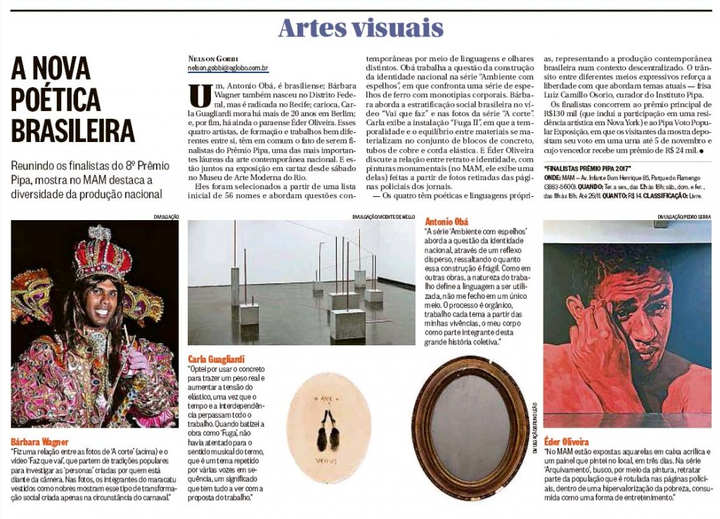 Pipa prize 2017 finalists 39 exhibition is featured in o globo newspaper pipa prize - Oglo o ...